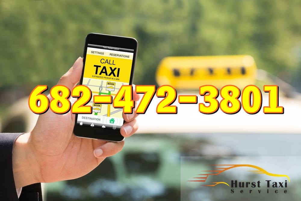 Hurst Taxi Service | fort worth taxi cab Cheap Taxi Service