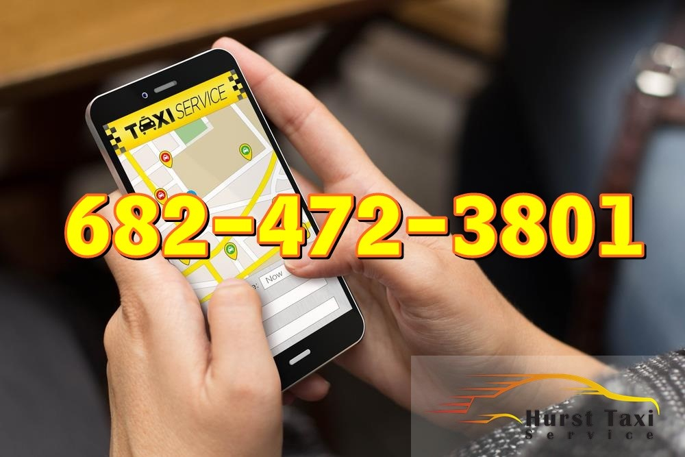 Hurst Taxi Service | karlee bedford taxi Cheap Taxi Service Near Me